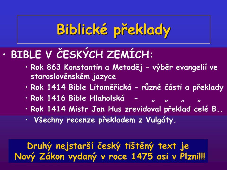 Biblické překlady BIBLE V ČESKÝCH ZEMÍCH: