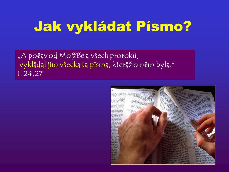 Jak vykládat Písmo.