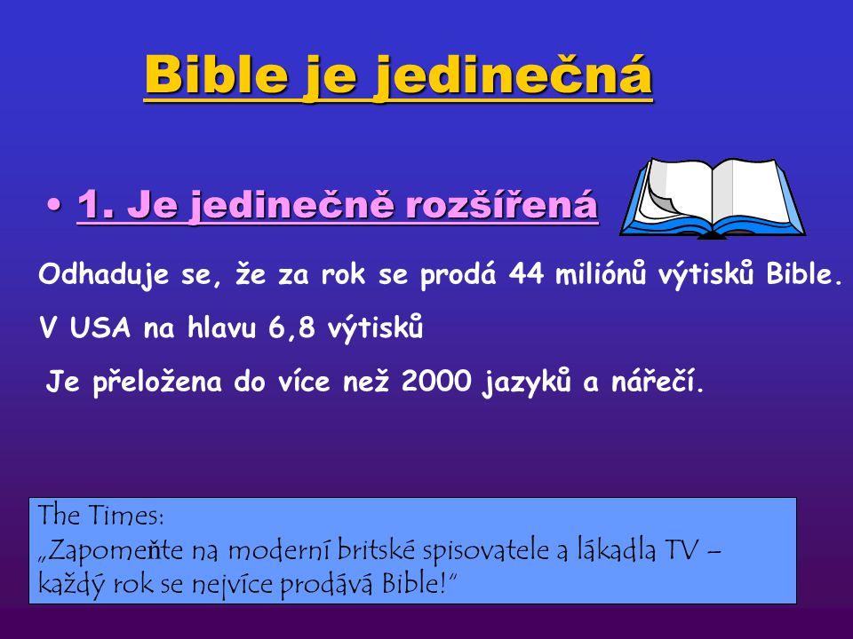 Bible je jedinečná 1. Je jedinečně rozšířená