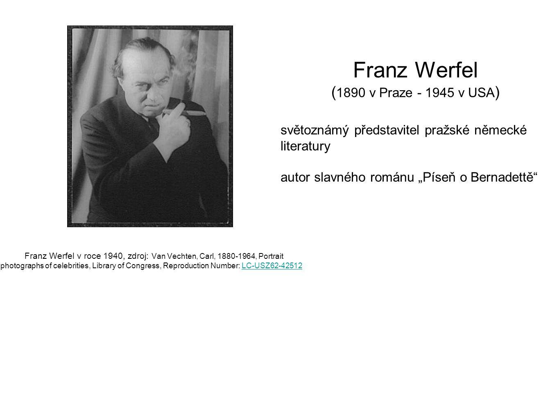 Franz Werfel (1890 v Praze - 1945 v USA)