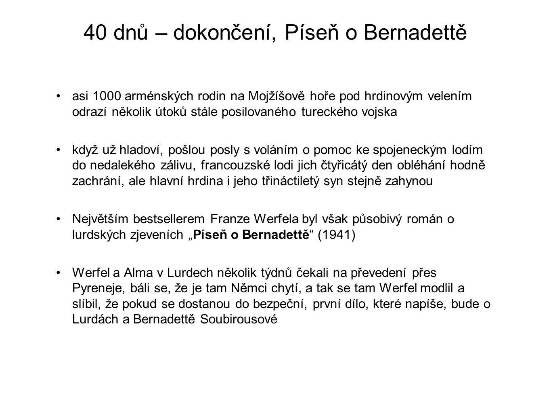 40 dnů – dokončení, Píseň o Bernadettě
