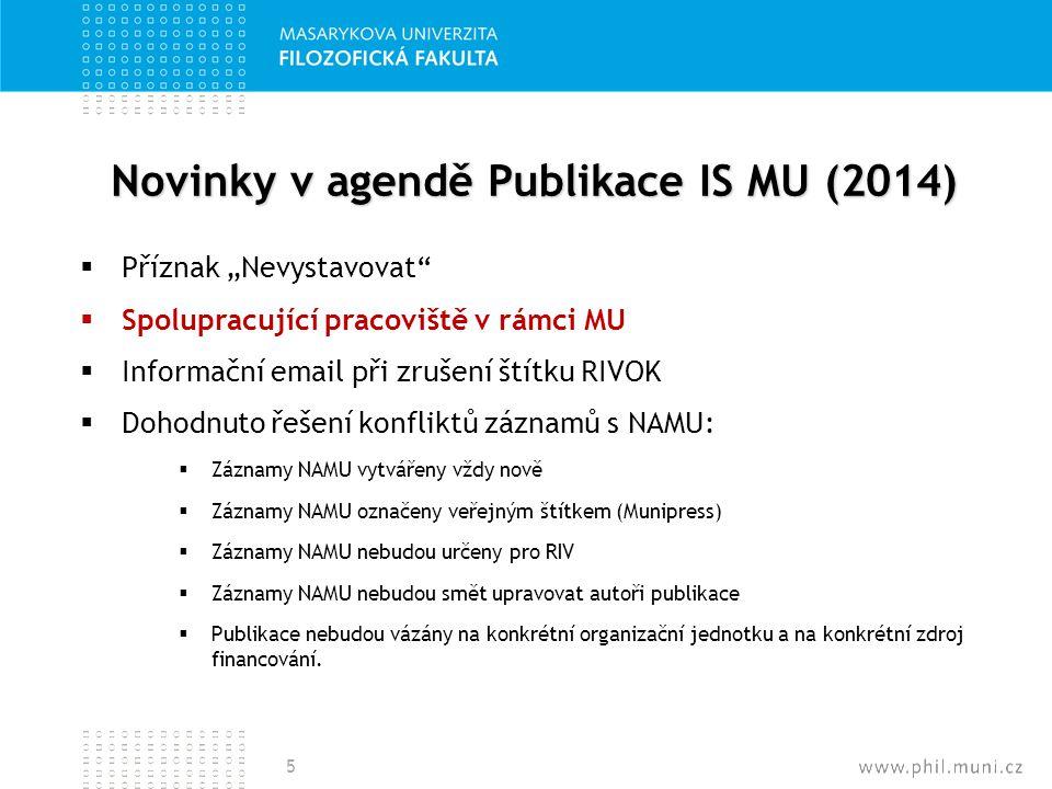 Novinky v agendě Publikace IS MU (2014)