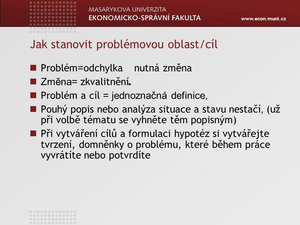 Jak stanovit problémovou oblast/cíl