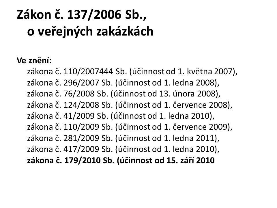 Zákon č. 137/2006 Sb., o veřejných zakázkách
