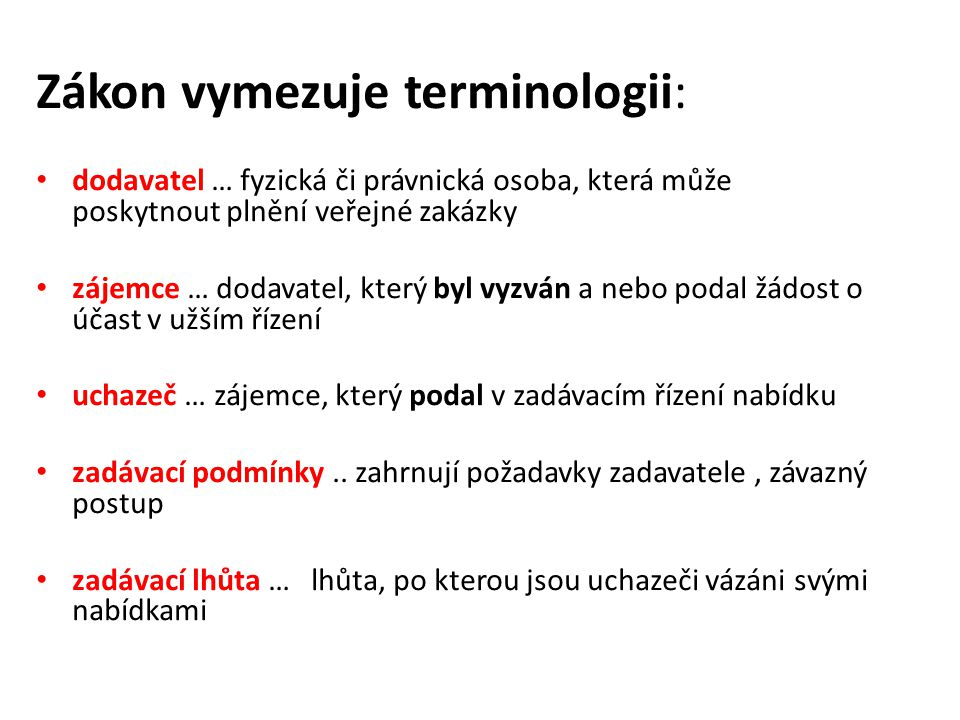 Zákon vymezuje terminologii: