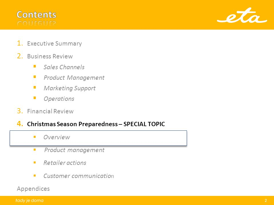 Contents Executive Summary Business Review Sales Channels