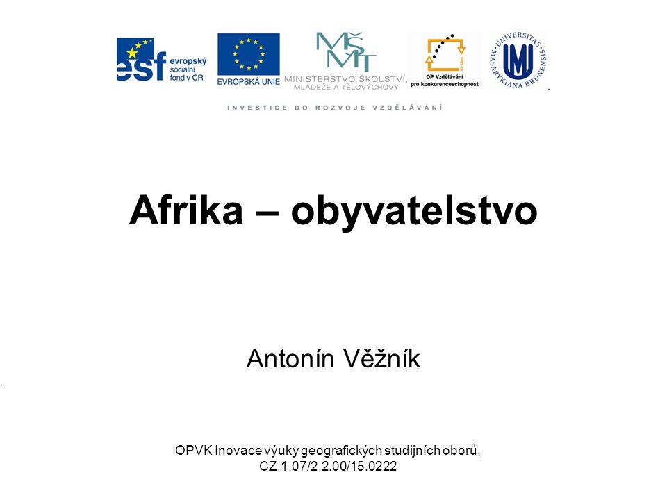 Afrika – obyvatelstvo Antonín Věžník