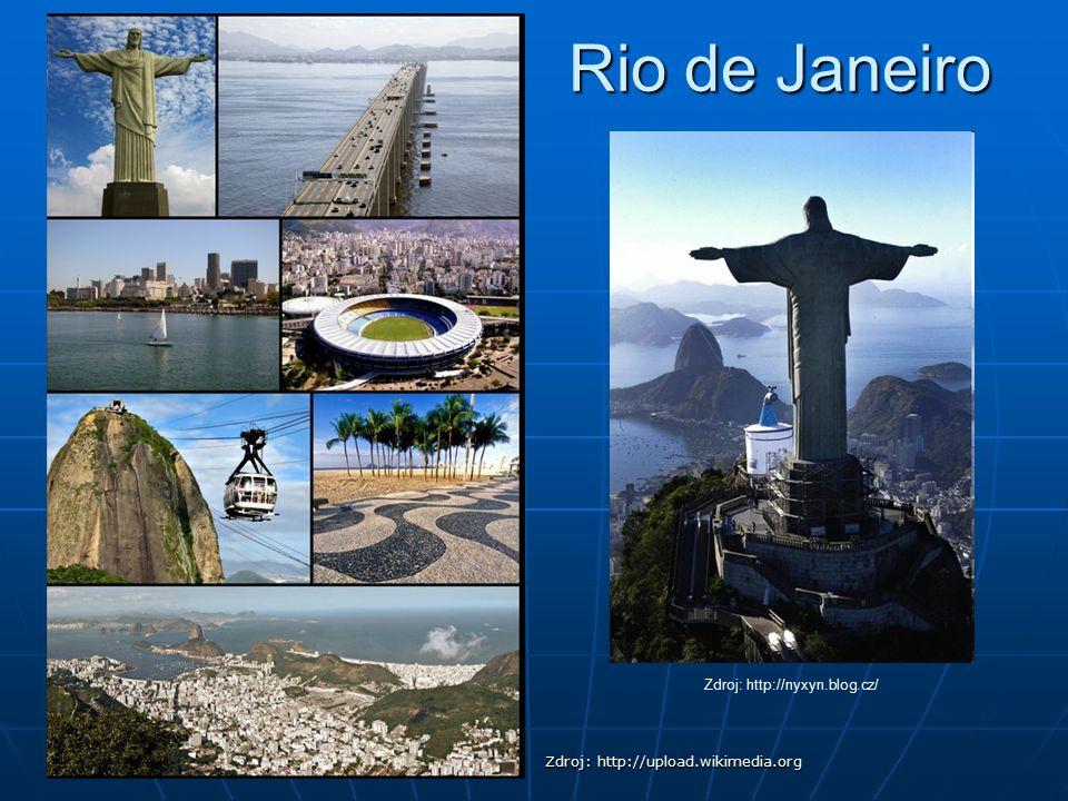 Rio de Janeiro Zdroj: http://nyxyn.blog.cz/