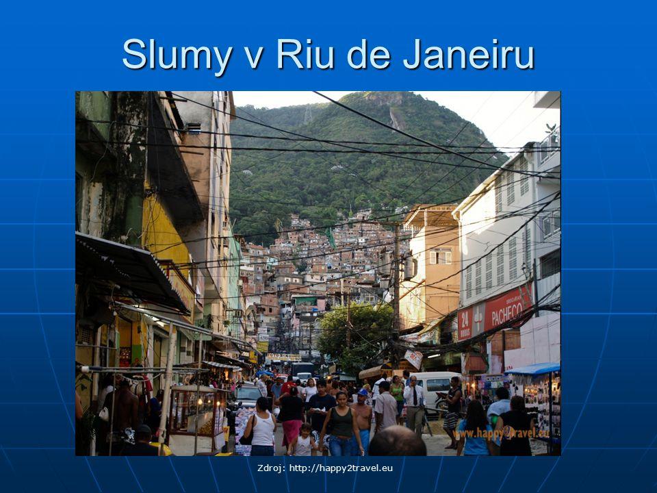Slumy v Riu de Janeiru Zdroj: http://happy2travel.eu