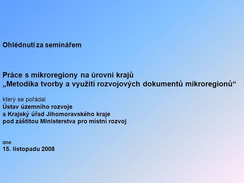 Práce s mikroregiony na úrovni krajů