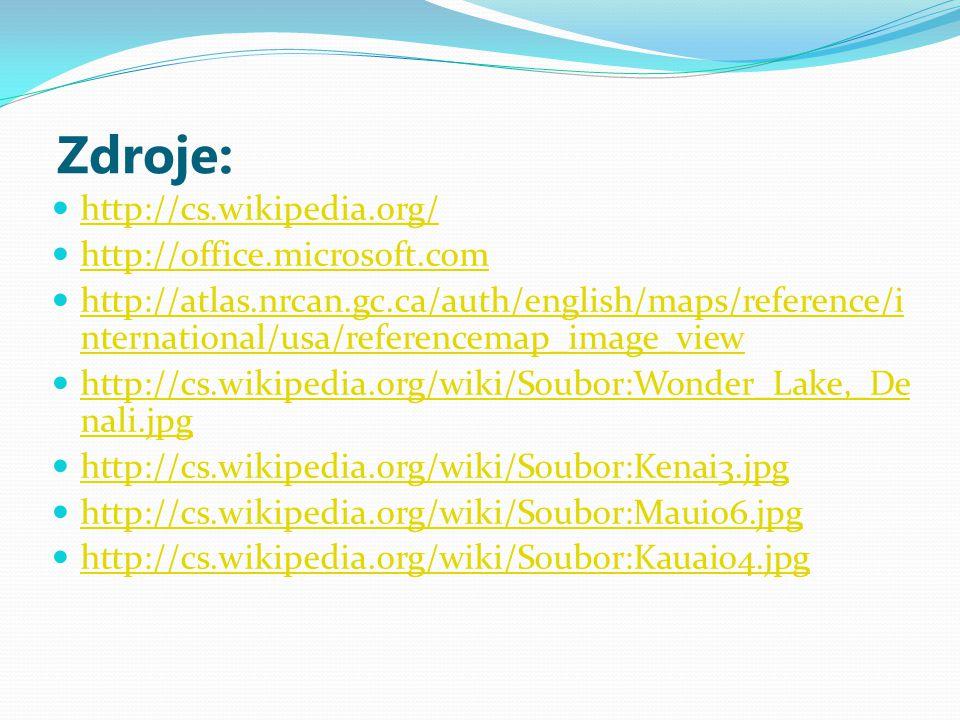 Zdroje: http://cs.wikipedia.org/ http://office.microsoft.com