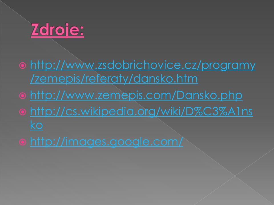 Zdroje: http://www.zsdobrichovice.cz/programy/zemepis/referaty/dansko.htm. http://www.zemepis.com/Dansko.php.