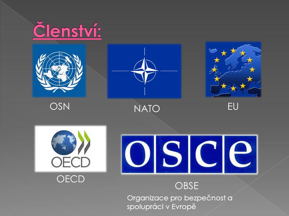 Členství: OSN EU NATO OECD OBSE