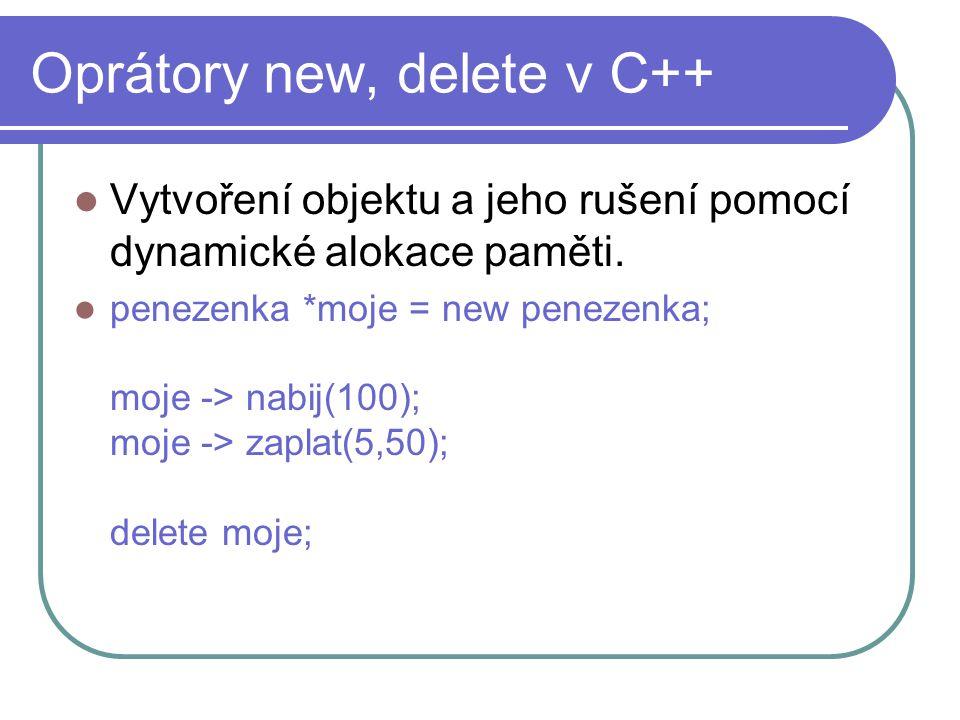 Oprátory new, delete v C++