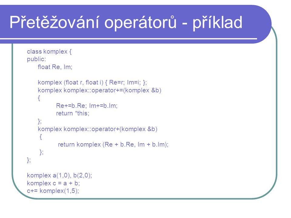 Přetěžování operátorů - příklad