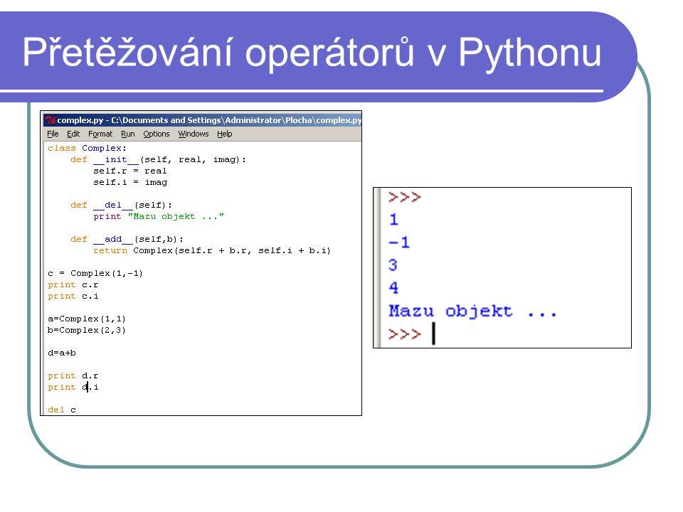 Přetěžování operátorů v Pythonu