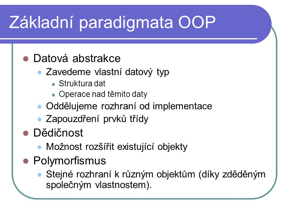 Základní paradigmata OOP