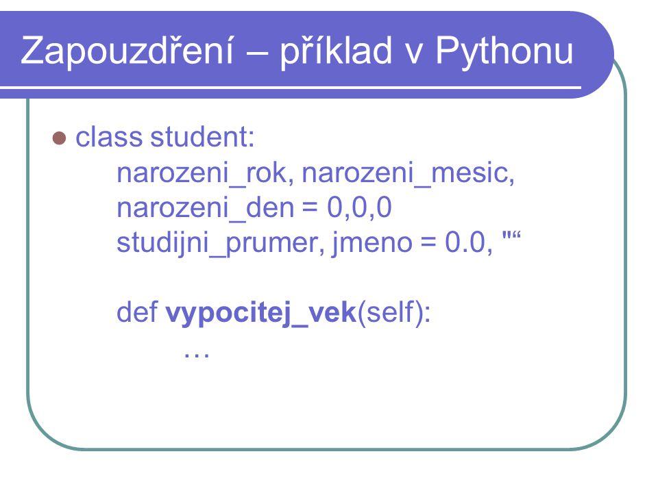 Zapouzdření – příklad v Pythonu