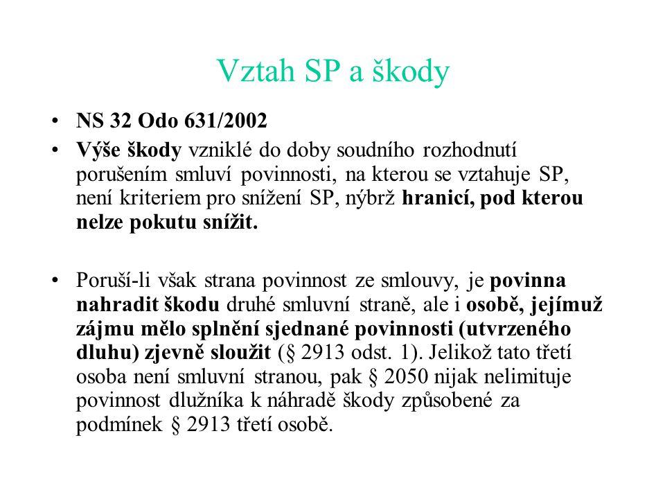 Vztah SP a škody NS 32 Odo 631/2002.
