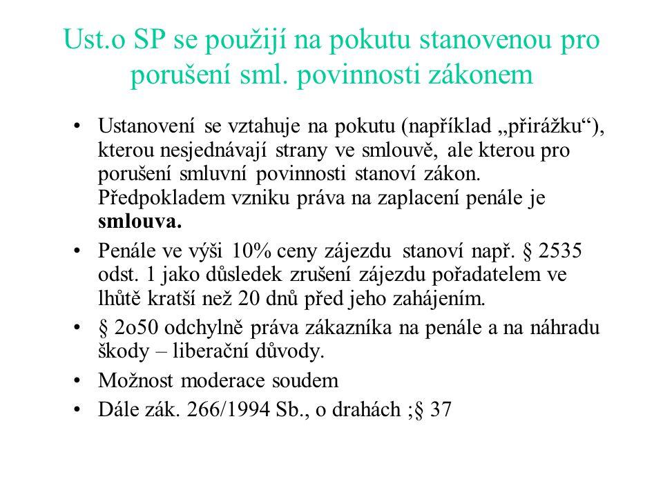 Ust. o SP se použijí na pokutu stanovenou pro porušení sml