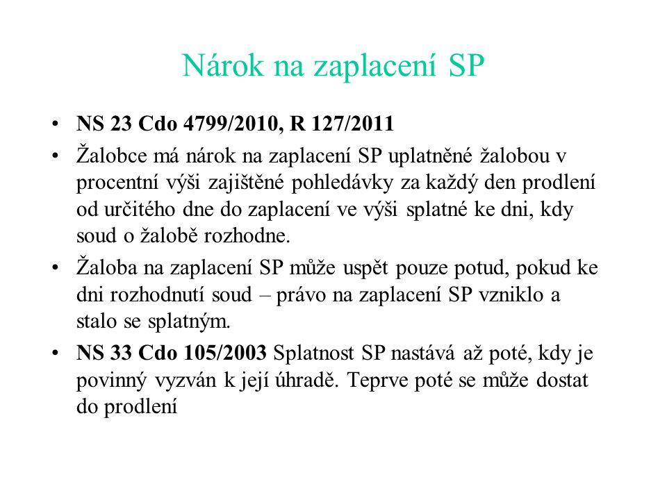 Nárok na zaplacení SP NS 23 Cdo 4799/2010, R 127/2011