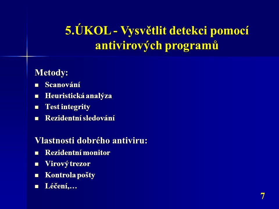 5.ÚKOL - Vysvětlit detekci pomocí antivirových programů