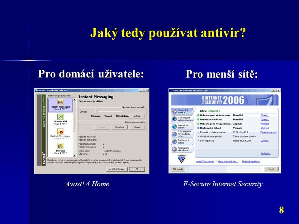 Jaký tedy používat antivir