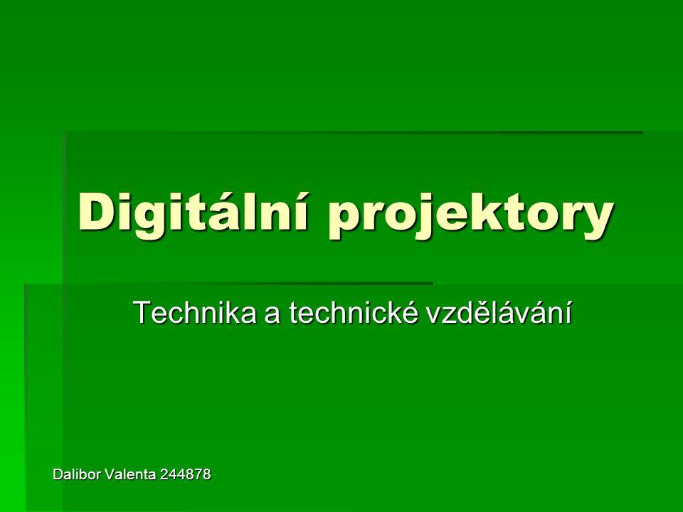 Technika a technické vzdělávání Dalibor Valenta 244878
