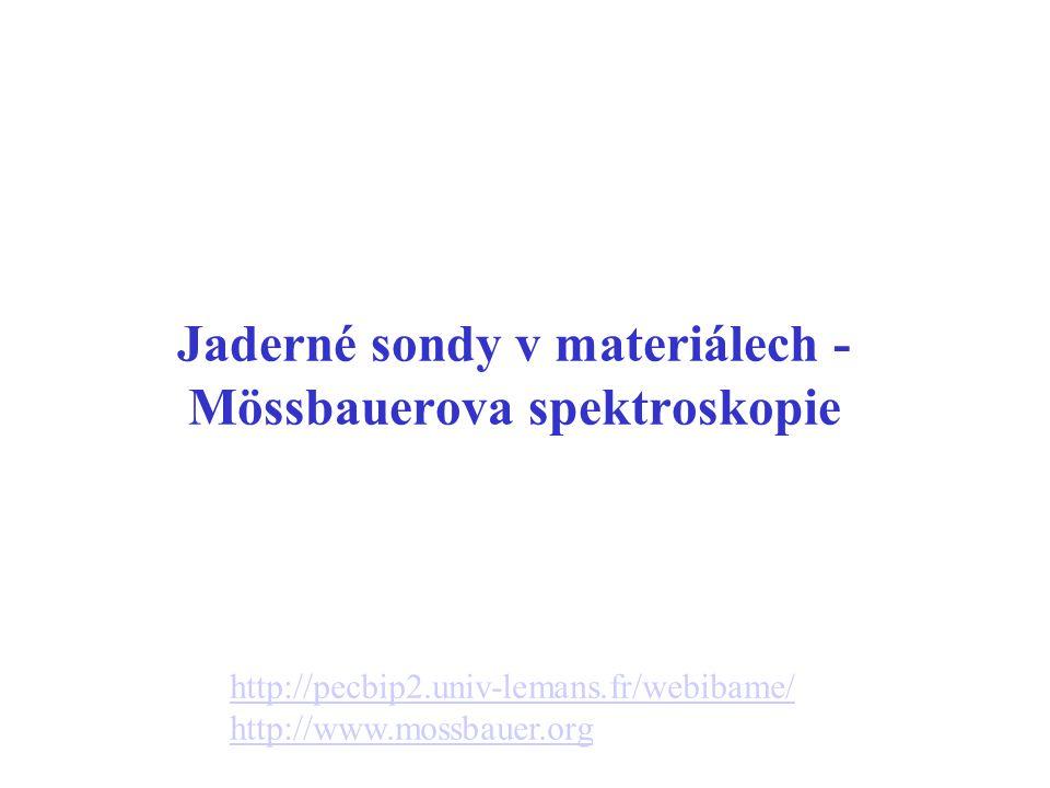 Jaderné sondy v materiálech - Mössbauerova spektroskopie