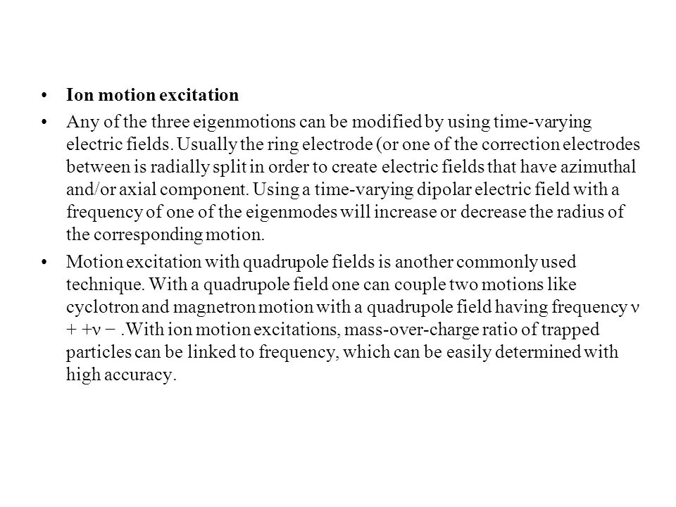 Ion motion excitation