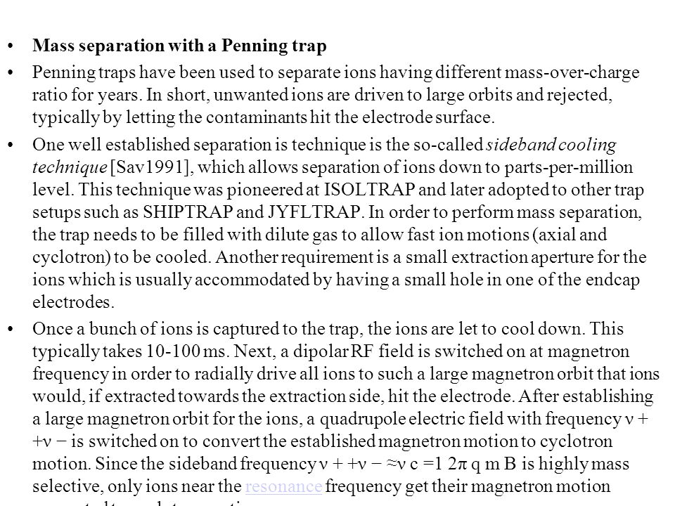 Mass separation with a Penning trap