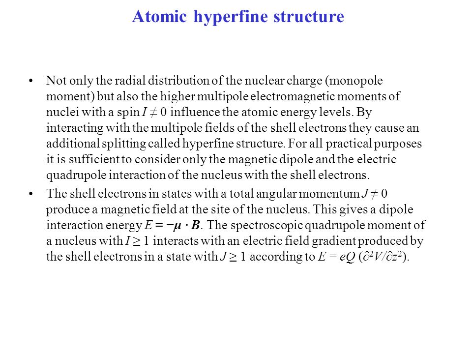 Atomic hyperfine structure
