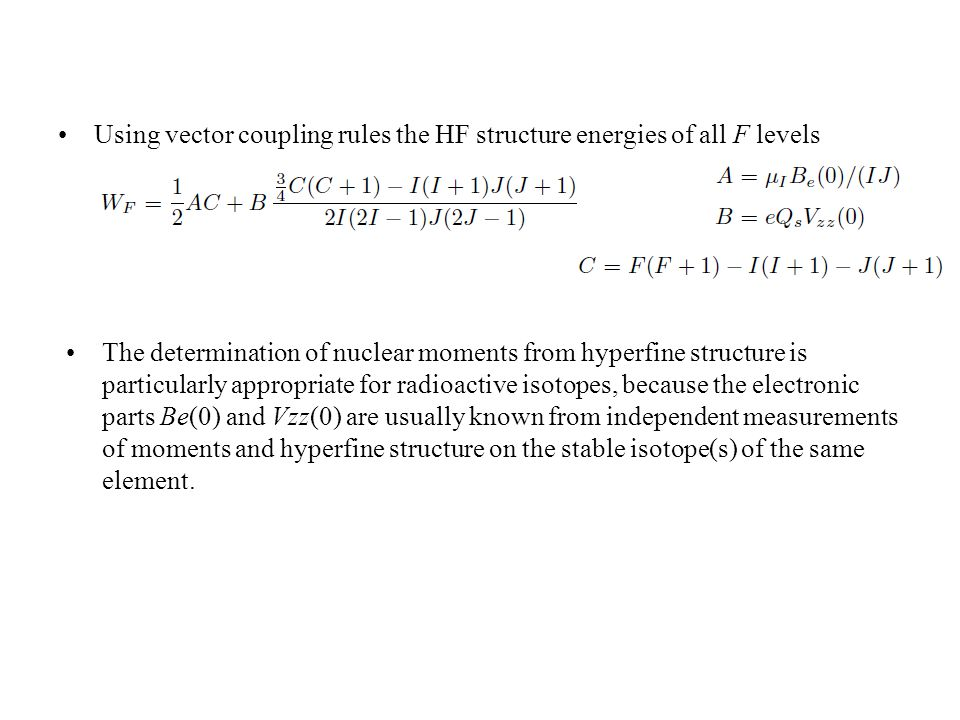 Using vector coupling rules the HF structure energies of all F levels