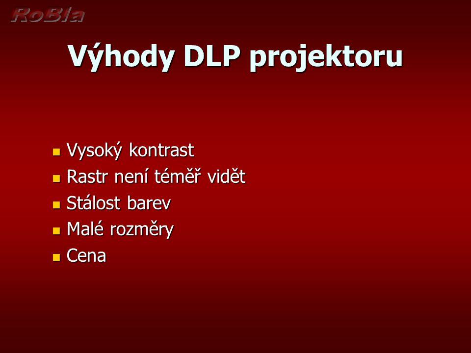 Výhody DLP projektoru Vysoký kontrast Rastr není téměř vidět