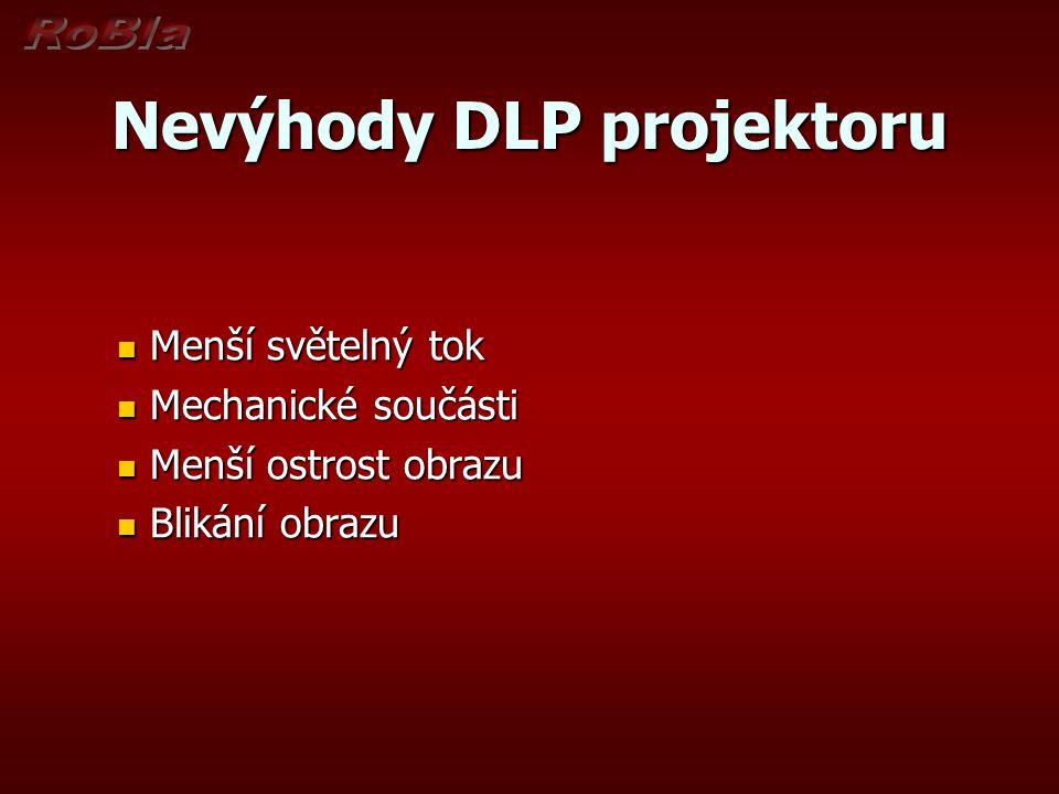 Nevýhody DLP projektoru