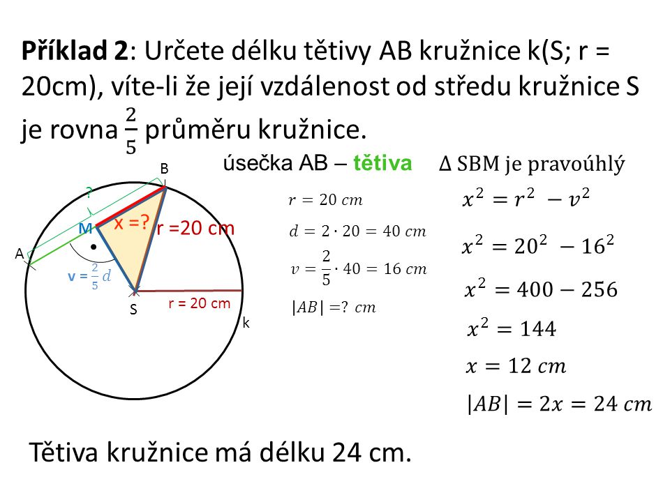 Tětiva kružnice má délku 24 cm.