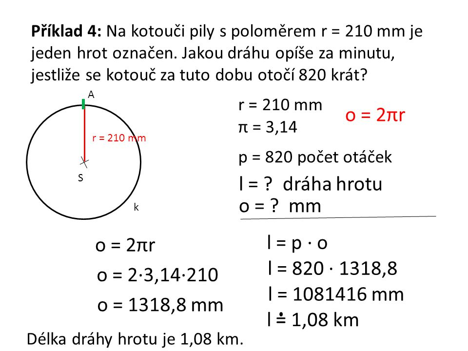 o = 2πr l = dráha hrotu o = mm o = 2πr l = p · o l = 820 · 1318,8