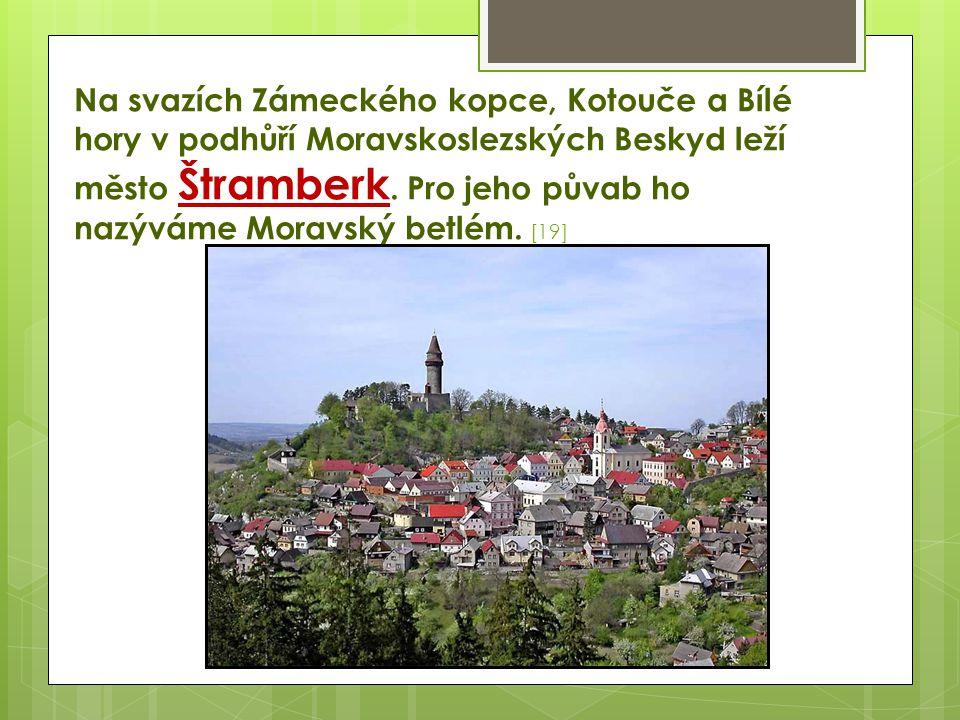 Na svazích Zámeckého kopce, Kotouče a Bílé hory v podhůří Moravskoslezských Beskyd leží město Štramberk.