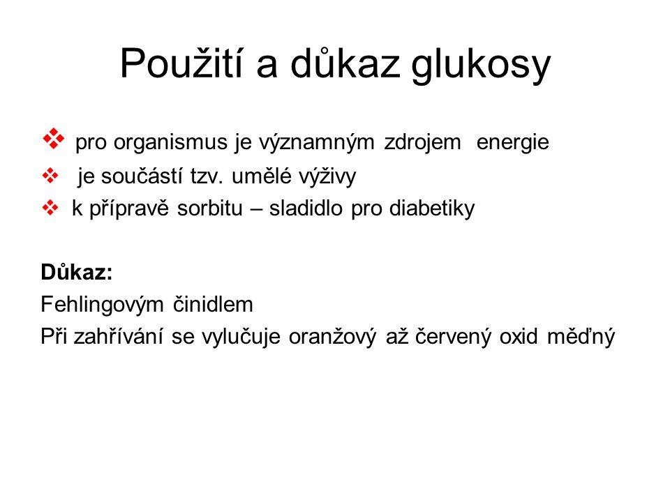 Použití a důkaz glukosy
