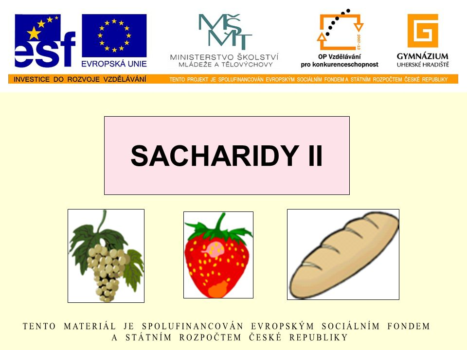 SACHARIDY II
