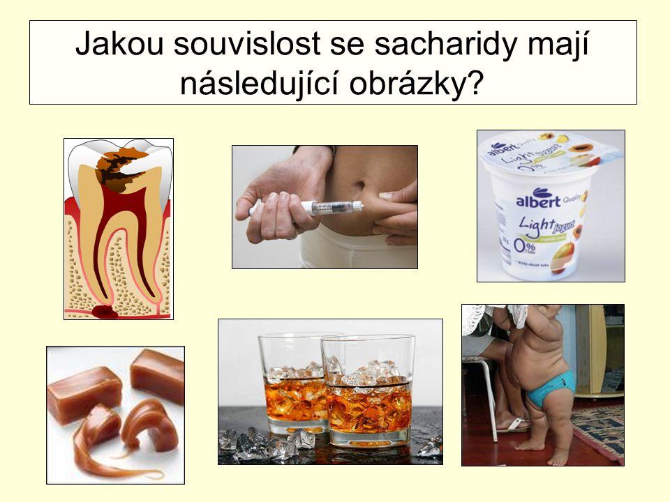 Jakou souvislost se sacharidy mají následující obrázky