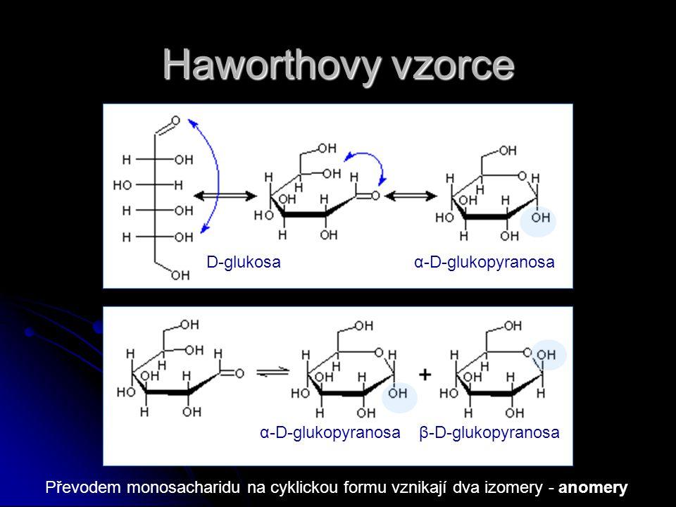 Haworthovy vzorce D-glukosa α-D-glukopyranosa α-D-glukopyranosa