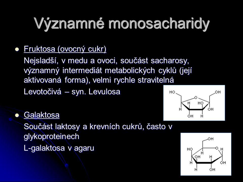 Významné monosacharidy