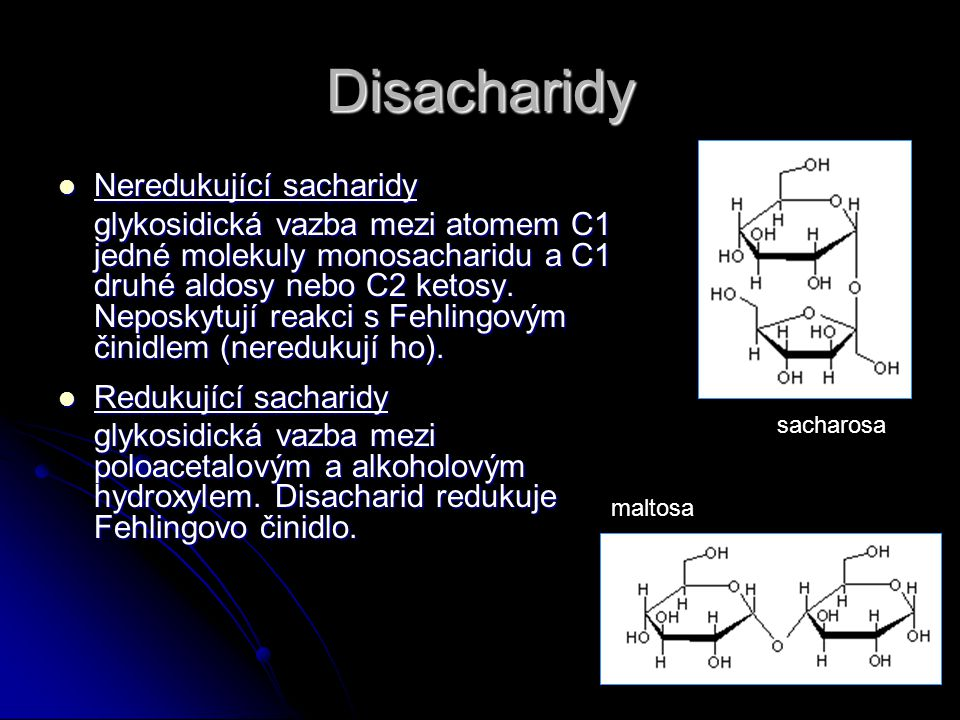 Disacharidy Neredukující sacharidy
