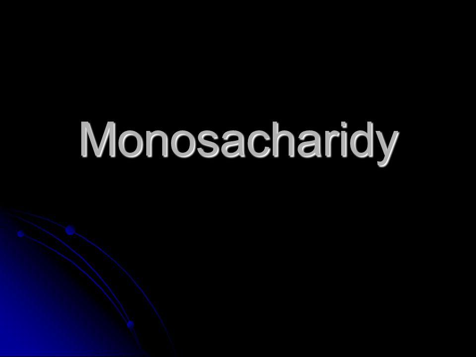 Monosacharidy