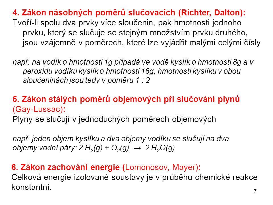 4. Zákon násobných poměrů slučovacích (Richter, Dalton):