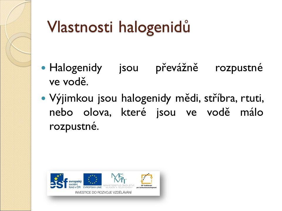 Vlastnosti halogenidů