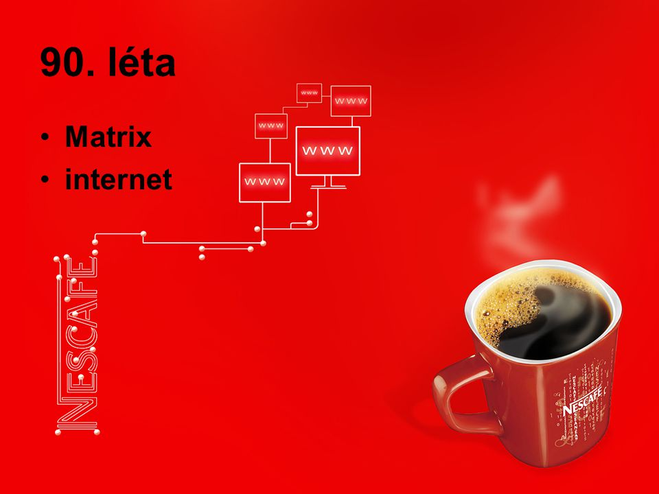 90. léta Matrix internet