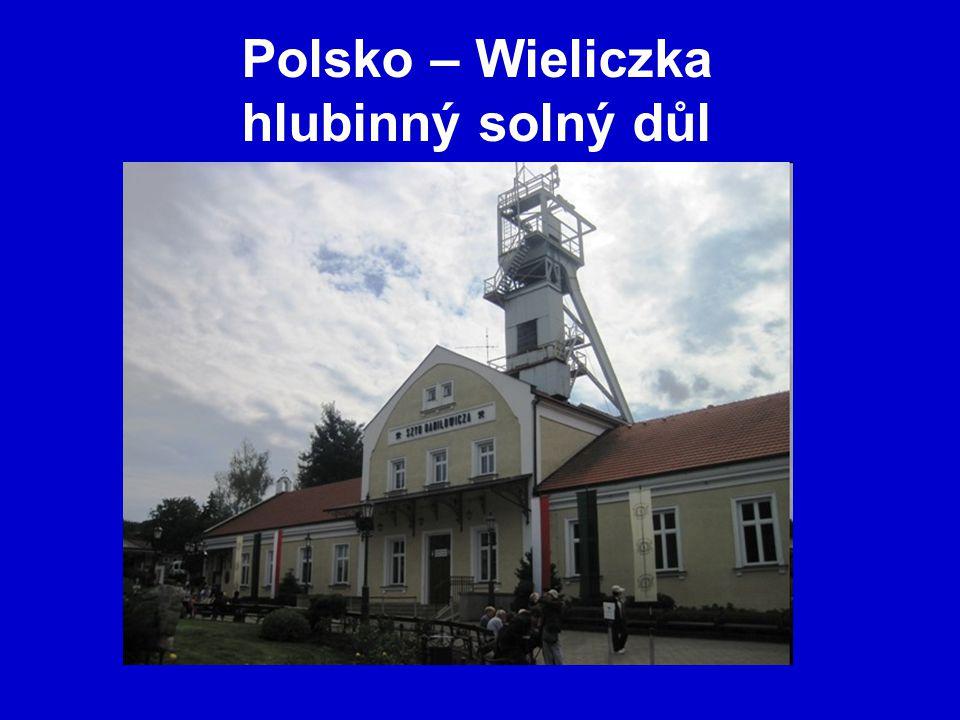 Polsko – Wieliczka hlubinný solný důl