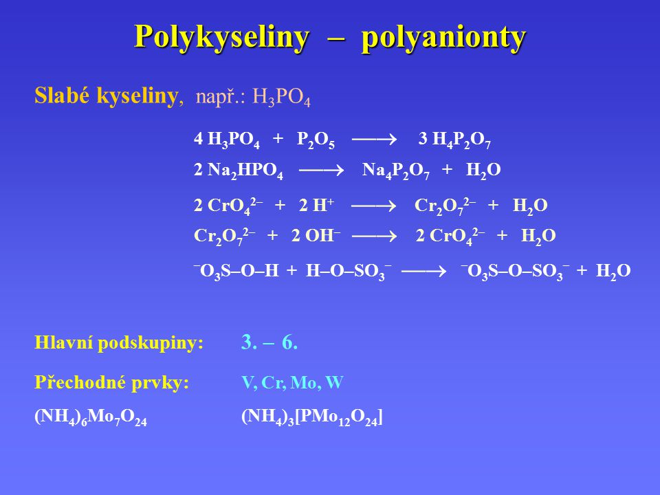 Polykyseliny – polyanionty